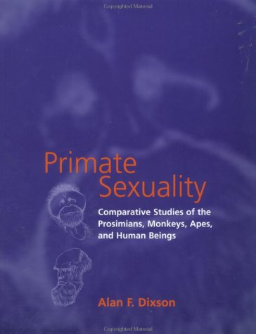 Primate Sexuality Comparative Studies of the Prosimians, Monkeys, Apes, and Human Beings  1998 edition cover