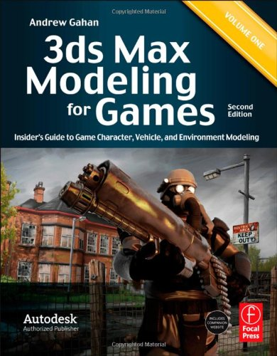3ds Max Modeling for Games Insider's Guide to Game Character, Vehicle, and Environment Modeling 2nd 2011 (Revised) edition cover