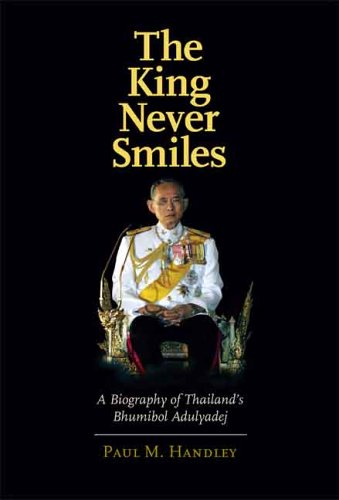 King Never Smiles A Biography of Thailand's Bhumibol Adulyadej  2006 edition cover