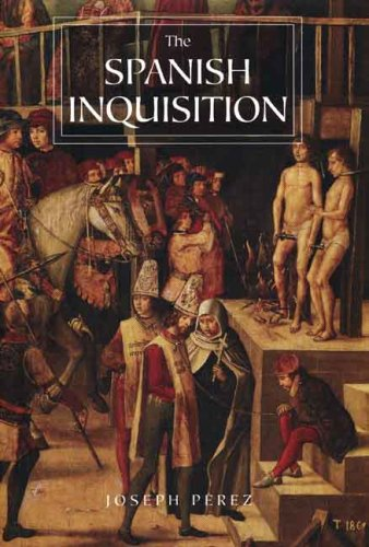 Spanish Inquisition A History N/A edition cover