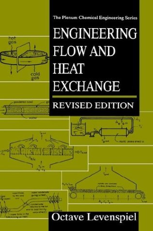 Engineering Flow and Heat Exchange  2nd 1998 (Revised) 9780306456824 Front Cover