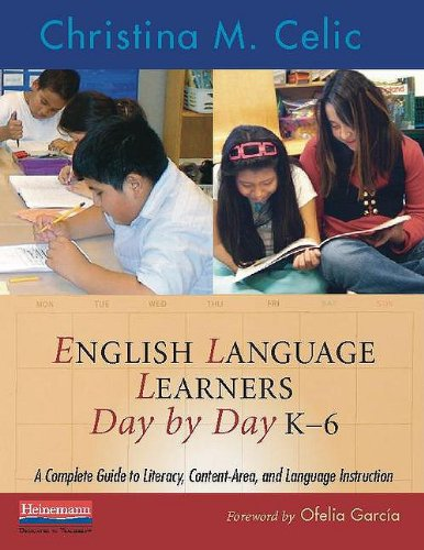 English Language Learners Day by Day, K-6 A Complete Guide to Literacy, Content-Area, and Language Instruction  2009 edition cover