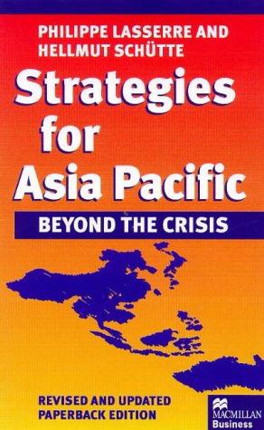 Strategies for Asia Pacific: Beyond the Crisis  1999 edition cover