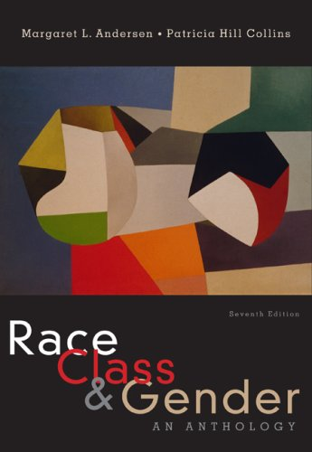 Race, Class and Gender An Anthology 7th 2010 edition cover