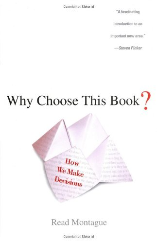 Why Choose This Book? How We Make Decisions  2006 9780525949824 Front Cover