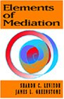 Elements of Mediation   1997 9780534239824 Front Cover