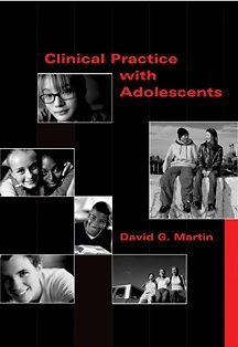 Clinical Practice with Adolescents   2003 9780534523824 Front Cover