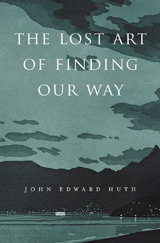 Lost Art of Finding Our Way   2013 edition cover
