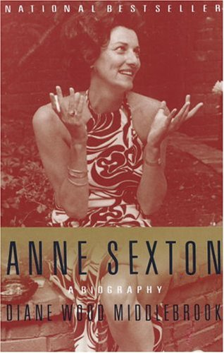 Anne Sexton A Biography N/A edition cover