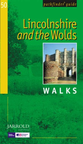 Lincolnshire and the Wolds (Pathfinder Guide) N/A edition cover