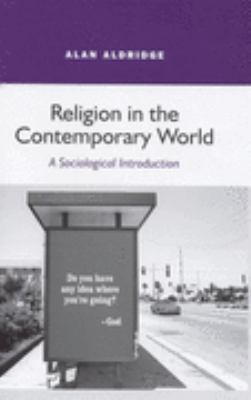 Religion in the Contemporary World A Sociological Introduction  2007 9780745620824 Front Cover