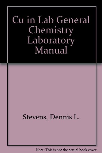 Cu in Lab General Chemistry Laboratory Manual 4th 2004 (Revised) 9780757513824 Front Cover