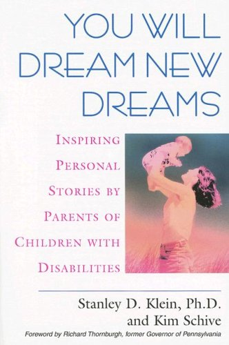 You Will Dream New Dreams Inspiring Personal Stories by Parents of Children with Disabilities N/A edition cover