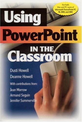 Using PowerPoint in the Classroom   2002 9780761978824 Front Cover
