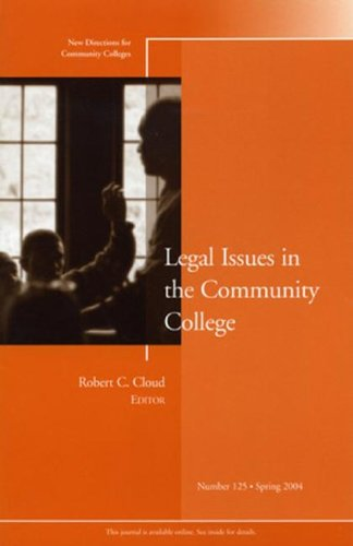 Legal Issues in the Community College   2004 9780787974824 Front Cover