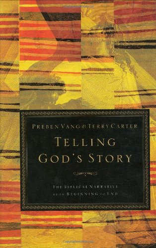 Telling God's Story The Biblical Narrative from Beginning to End N/A edition cover