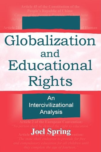 Globalization and Educational Rights An Intercivilizational Analysis  2001 9780805838824 Front Cover