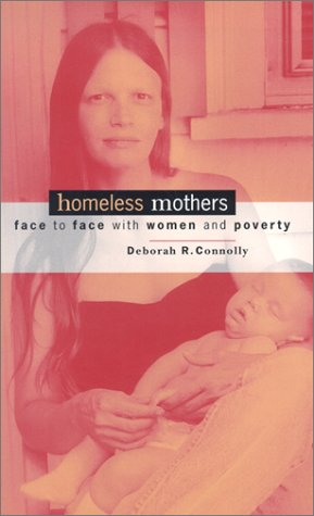 Homeless Mothers Face to Face with Women and Poverty  2000 edition cover