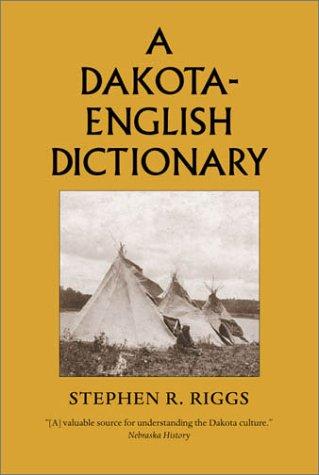 Dakota-English Dictionary  2nd (Reprint) 9780873512824 Front Cover