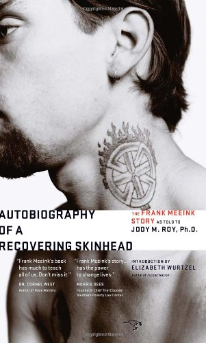 Autobiography of a Recovering Skinhead The Frank Meeink Story  2010 edition cover
