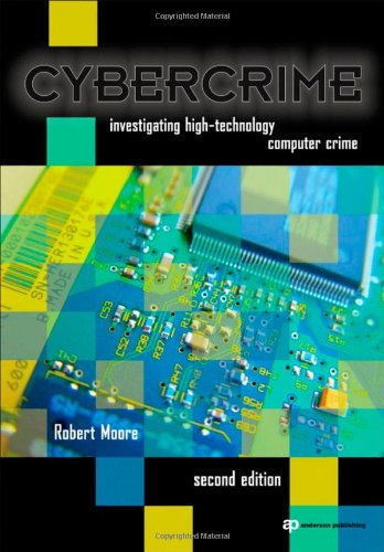 Cybercrime Investigating High-Technology Computer Crime 2nd 2010 (Revised) edition cover