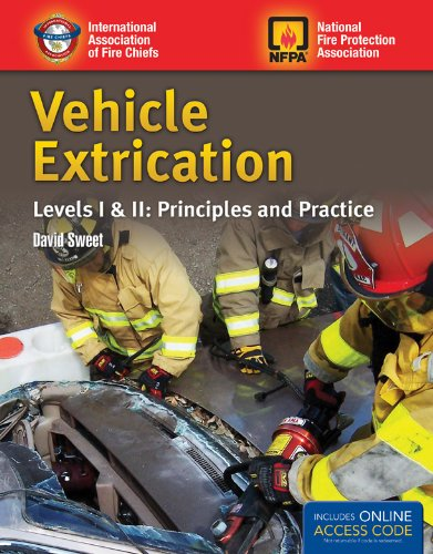 Vehicle Extrication, Levels I and II Principles and Practice  2012 edition cover
