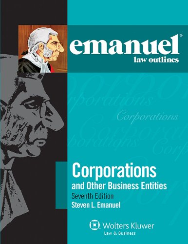 Emanuel Law Outlines - Corporations and Other Business Entities  7th (Student Manual, Study Guide, etc.) edition cover