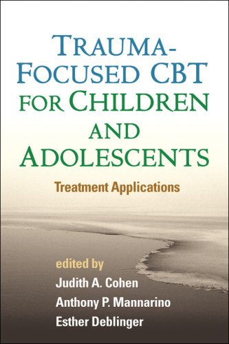 Trauma-Focused CBT for Children and Adolescents Treatment Applications  2012 edition cover