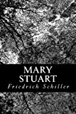Mary Stuart A Tragedy N/A 9781484061824 Front Cover