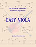 Easy Viola An Introductory Book for Viola Beginners N/A 9781490336824 Front Cover
