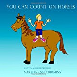 You Can Count on Horses  N/A 9781492738824 Front Cover