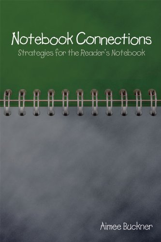 Notebook Connections Strategies for the Reader's Notebook  2009 edition cover