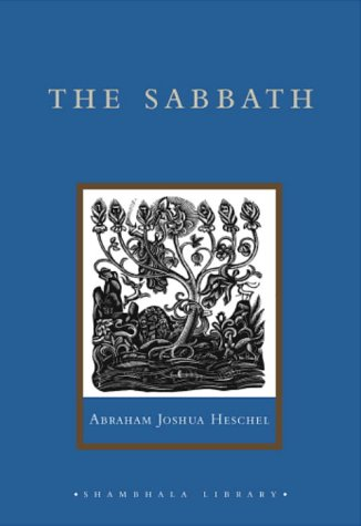 Sabbath Its Meaning for the Modern Man  2003 edition cover