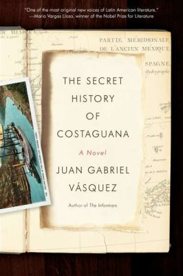 Secret History of Costaguana  N/A edition cover
