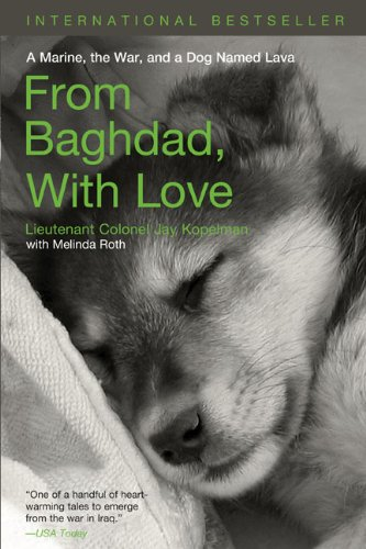 From Baghdad, with Love A Marine, the War, and a Dog Named Lava N/A edition cover