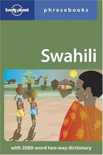 Lonely Planet Swahili Phrasebook  3rd 2005 (Revised) edition cover