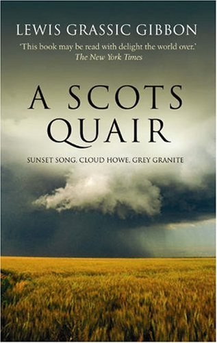 Scots Quair Sunset Song, Cloud Howe, Grey Granite  2006 edition cover