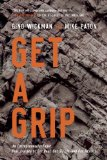 Get a Grip How to Get Everything You Want from Your Entrepreneurial Business  2014 edition cover