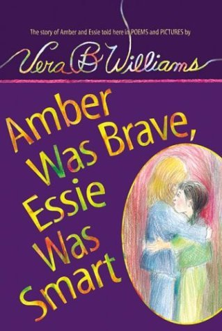 Amber Was Brave, Essie Was Smart  Reprint  edition cover