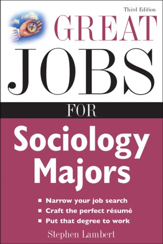 Great Jobs for Sociology Majors  3rd 2009 edition cover