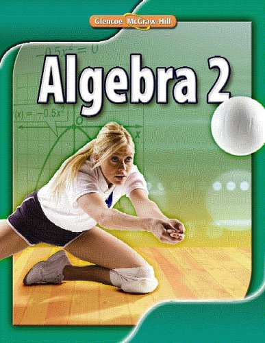 Algebra 2, Student Edition   2010 9780078884825 Front Cover