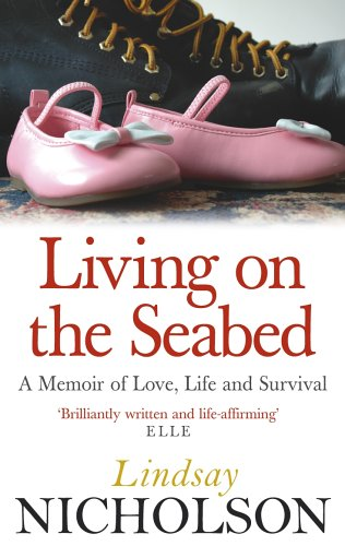 Living On the Seabed: A Memoir of Love, Life and Survival N/A edition cover