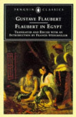Flaubert in Egypt A Sensibility on Tour  1996 edition cover
