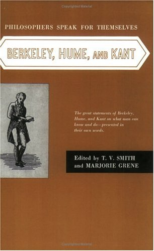 Philosophers Speak for Themselves Berkeley, Hume, and Kant 2nd edition cover