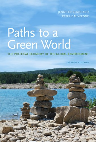 Paths to a Green World The Political Economy of the Global Environment 2nd 2011 edition cover