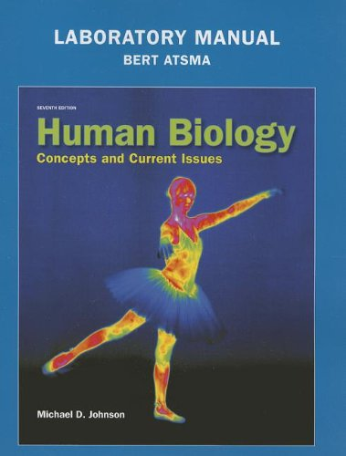 Laboratory Manual for Human Biology Concepts and Current Issues 7th 2014 edition cover