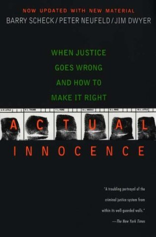 Actual Innocence When Justice Goes Wrong and How to Make It Right  2003 edition cover
