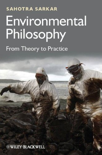 Environmental Philosophy From Theory to Practice  2012 edition cover