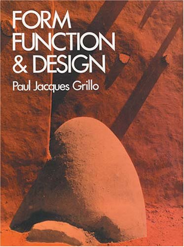 Form, Function and Design   1975 (Reprint) edition cover