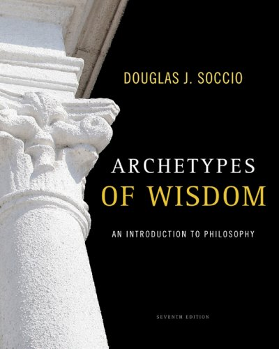 Archetypes of Wisdom An Introduction to Philosophy 7th 2010 edition cover